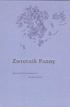 Zwrotnik Panny-Gawronkiewicz K., Kalicki M.