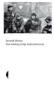 Zwrotnik Ukraina                      (ebook)