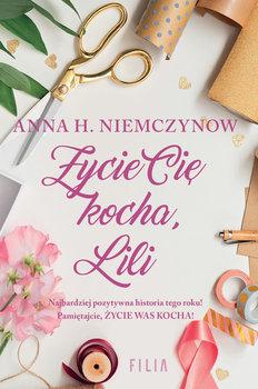 Życie cię kocha, Lili-Niemczynow Anna H.