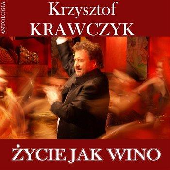Życie jak Wino (Krzysztof Krawczyk Antologia)-Krzysztof Krawczyk