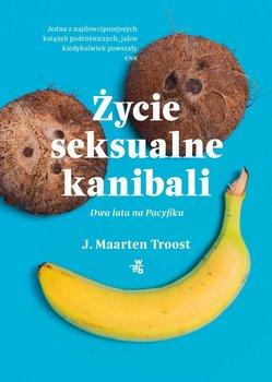 Życie seksualne kanibali-Troost Maarten J.