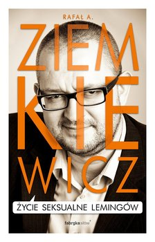 Życie seksualne lemingów-Ziemkiewicz Rafał A.