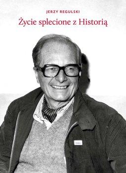 Życie splecione z historią                      (ebook)