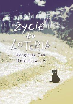 Życie toloteria-Urbanowicz Sergiusz