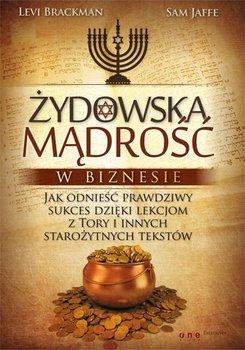 Żydowska mądrość w biznesie. Jak odnieść prawdziwy sukces dzięki lekcjom z Tory i innych starożytnych tekstów-Brackman Levi, Jaffe Sam
