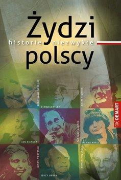 Żydzi polscy. Historie niezwykłe                      (ebook)