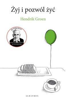 Żyj i pozwól żyć-Groen Hendrik