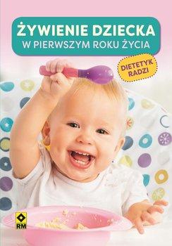 Żywienie dziecka wpierwszym roku życia-Opracowanie zbiorowe